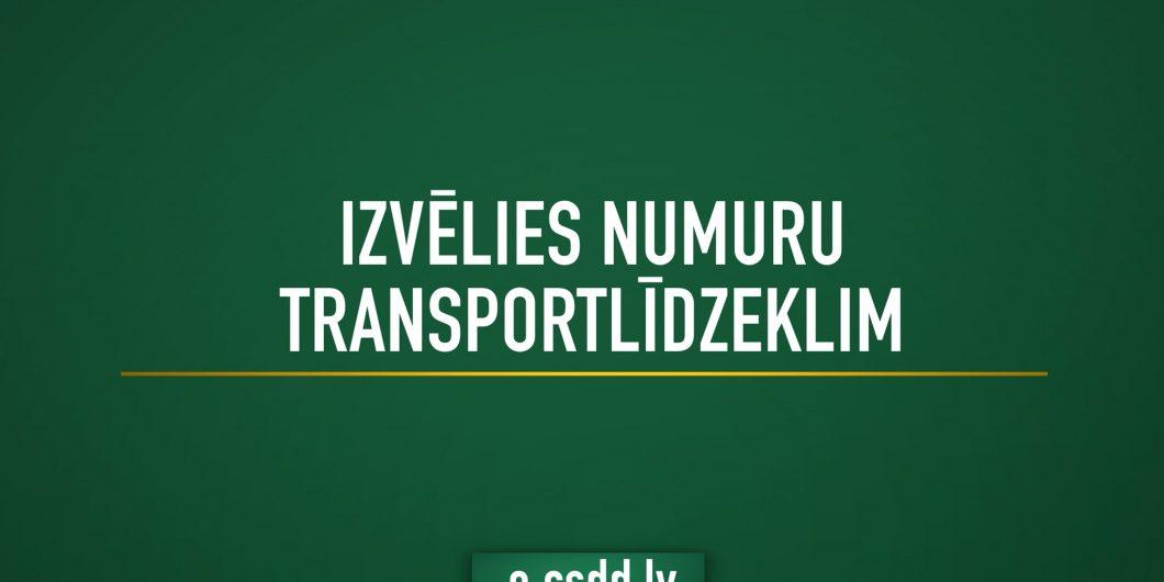 izvelies numuru transportalidzeklim csdd